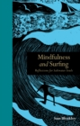 Mindfulness and Surfing : Reflections for Saltwater Soul - eBook