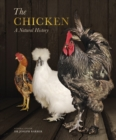 The Chicken : A Natural History - Book