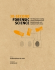30-Second Forensic Science : 50 key topics revealing criminal investigation from behind the scenes, each explained in half a minute - Book