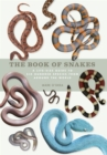 The Book of Snakes : A life-size guide to six hundred species from around the world - Book