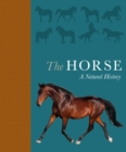 The Horse : A natural history - Book