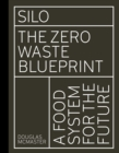 Silo : The Zero Waste Blueprint - Book