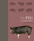 The Pig : A Natural History - Book