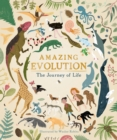 Amazing Evolution : The Journey of Life - Book