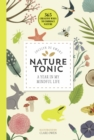 Nature Tonic : A Year in My Mindful Life - Book