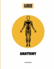 Anatomy: A Crash Course - Book