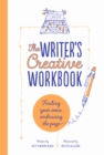 The Writer's Creative Workbook : Finding Your Voice, Embracing the Page - Book