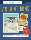 My First Fact File Ancient Rome : Everything you Need to Know - Book
