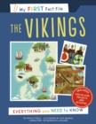 My First Fact File The Vikings : Everything you Need to Know - Book