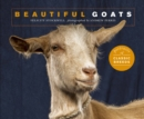 Beautiful Goats : Portraits of champion breeds - Book