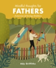 Mindful Thoughts for Fathers : A Journey of Loving-Kindness - Book