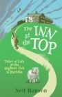 The Inn at the Top : Tales of Life at the Highest Pub in Britain - Book