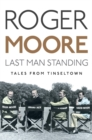 Last Man Standing : Tales from Tinseltown - Book