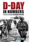 D-Day in Numbers : The facts behind Operation Overlord - eBook