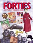The Forties : Good Times Just Around the Corner - eBook