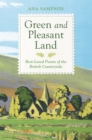 Green and Pleasant Land : Best-Loved Poems of the British Countryside - Book