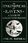 An Unkindness of Ravens : A Book of Collective Nouns - Book