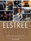 Elstree Studios : A Celebration of Film and Television - Book