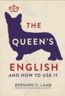 The Queen's English : And How to Use It - Book