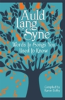 Auld Lang Syne : Words to Songs You Used to Know - eBook