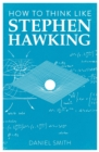 How to Think Like Stephen Hawking - eBook