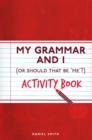 My Grammar and I Activity Book - Book