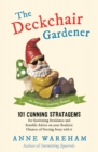 The Deckchair Gardener : An Improper Gardening Manual - eBook