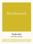 Wordsworth : 'Daffodils' and Other Poems - Book