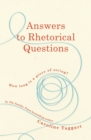 Answers to Rhetorical Questions - Book