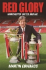 Red Glory : Manchester United and Me - Book