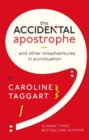 The Accidental Apostrophe : ... And Other Misadventures in Punctuation - Book
