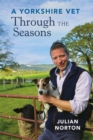 A Yorkshire Vet Through the Seasons - Book