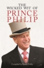 The Wicked Wit of Prince Philip - Book