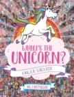 Where's the Unicorn? : A Magical Search Book - Book