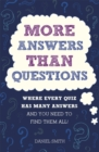 More Answers Than Questions : Where Every Quiz Has Many Answers and You Need to Find Them All! - Book