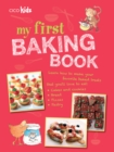 My First Baking Book : 35 easy and fun recipes for children aged 7 years + - eBook