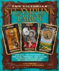 Victorian Steampunk Tarot : Unravel the Mysteries of the Past, Present, and Future - Book