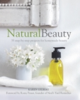 Natural Beauty : 35 step-by-step projects for homemade beauty - eBook
