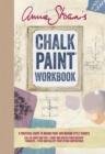 Annie Sloan's Chalk Paint (R) Workbook : A Practical Guide to Mixing Paint and Making Style Choices - Book