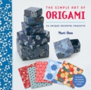 The Simple Art of Origami : 24 Unique Oriental Projects - Book