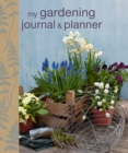 My Gardening Journal and Planner - Book