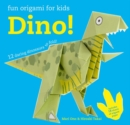 Fun Origami for Children: Dino! : 12 Daring Dinosaurs to Fold - Book
