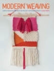 Modern Weaving : Learn to weave with 25 bright and brilliant loom weaving projects - eBook