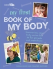 My First Book of My Body : Discover How Your Body Works with 35 Fun Projects and Experiments - Book