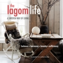 The Lagom Life : A Swedish Way of Living - Book