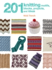 201 Knitting Motifs, Blocks, Projects, and Ideas - Book