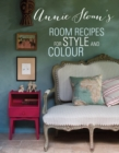 Annie Sloan's Room Recipes for Style and Colour : World renowned paint effects guru and colour expert Annie Sloan considers what makes a successful interior - eBook