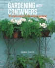 Perfect Pots for Small Spaces : 20 Creative Container Gardening Projects - Book