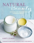 Natural Beauty : 35 Step-by-Step Projects for Homemade Beauty - Book