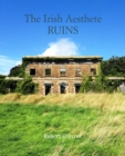 The Irish Aesthete: Ruins of Ireland - Book